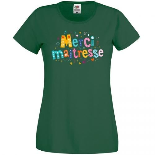 T-shirt Merci Maîtresse Vert bouteille